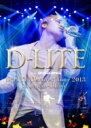 D-LITE (from BIGBANG) / D-LITE D'scover Tour 2013 in Japan 〜DLive〜 【DVD】