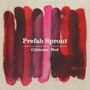 【送料無料】 Prefab Sprout プリファブスプラウト / Crimson / Red 【BLU-SPEC CD 2】
