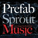 Prefab Sprout プリファブスプラウト / Let's Change The World With Music 【BLU-SPEC CD 2】