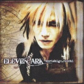 【送料無料】 森重樹一 モリシゲジュイチ / ELEVEN ARK 【CD】