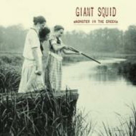 Giant Squid / Monster In The Creek 輸入盤 【CD】
