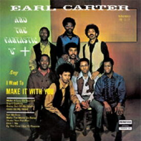 Earl Carter And The Fantastic 6 / Make It With You 【CD】