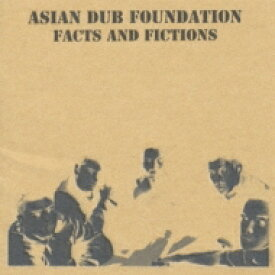Asian Dub Foundation エイジアンダブファウンデイション / Facts And Fictions 【CD】