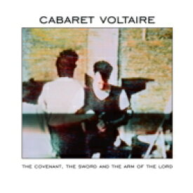 Cabaret Voltaire / Covenant, The Sword And The Arm Of The Lord 【CD】