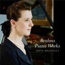 【送料無料】 Brahms ブラームス / 後期ピアノ作品集 メジューエワ(2013) 【CD】