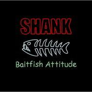 SHANK シャンク / Baitfish Attitude 【CD】
