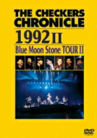 チェッカーズ / THE CHECKERS CHRONICLE 1992 II Blue Moon Stone TOUR II 【DVD】
