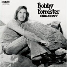 Bobby Forrester / Organist 【CD】