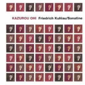 クーラウ(1786-1832) / Sonatinas: 大井和郎(P) 【Blu-spec CD】