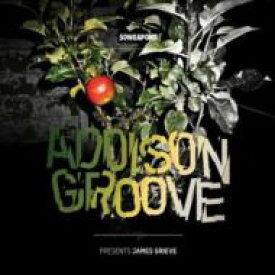 Addison Groove / Presents James Grieve 輸入盤 【CD】