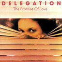 Delegation デレゲイション / Promise Of Love + 2 輸入盤 【CD】