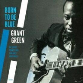 Grant Green グラントグリーン / Born To Be Blue (アナログレコード / Jazz Wax) 【LP】