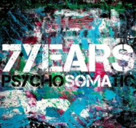 7 Years / Psychosomatic 【CD】