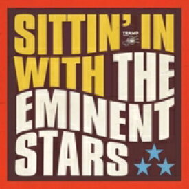 Eminent Stars / Sittin' In With The Eminent Stars 輸入盤 【CD】