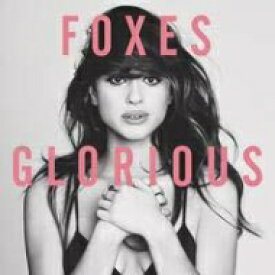 FOXES / Glorious 輸入盤 【CD】