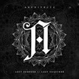 Architects / Lost Forever, Lost Together 輸入盤 【CD】