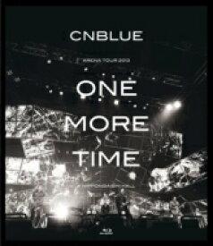 【送料無料】 CNBLUE シーエヌブルー / ARENA TOUR 2013 -ONE MORE TIME- @NIPPONGAISHI HALL (Blu-ray) 【BLU-RAY DISC】