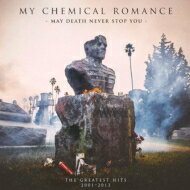 My Chemical Romance マイケミカルロマンス / May This Never Stop You: The Greatest Hits 2001-2013 (通常盤) 【CD】