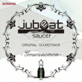 jubeat saucer ORIGINAL SOUNDTRACK -Gourzaemon- 【CD】