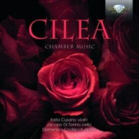 Cilea チレア / ピアノ三重奏曲、チェロ・ソナタ、カント、主題と変奏 クザーノ、ディ・トンノ、コーディスポティ 輸入盤 【CD】