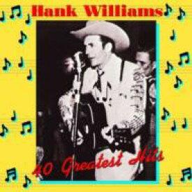 Hank Williams ハンクウィリアムス / 40 Greatest Hits (2LP)(180グラム重量盤) 【LP】