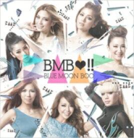 BLUE MOON BOO / BMB!! 【CD Maxi】