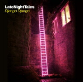 【送料無料】 Django Django / Late Night Tales - Django Django 輸入盤 【CD】