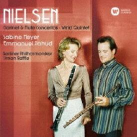 【送料無料】 Nielsen ニールセン / Flute Concerto, Clarinet Concerto, Wind Quintet: Pahud(Fl) S.meyer(Cl) Rattle / Bpo Baborak(Hr) Etc 【SACD】