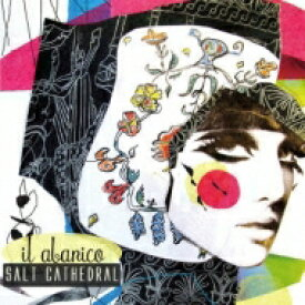 Salt Cathedral / Il Abanico 【CD】