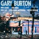 Gary Burton ゲイリーバートン / Cool Nights 【CD】