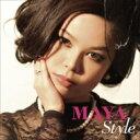 【送料無料】 Maya (Jazz) マヤ / Maya Style 【CD】