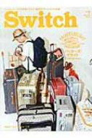 SWITCH Vol.32 No.7 特集*パッカーズ・デライト〜旅支度の楽しみかた / SWITCH編集部 【本】