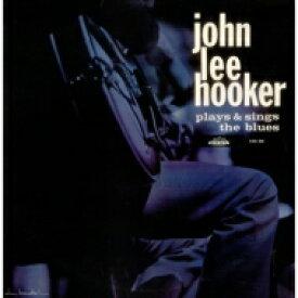 John Lee Hooker ジョンリーフッカー / Plays And Sings The Blues 【CD】