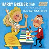 Harry Breuer / Mallet Magic + Mallet Mischief 【CD】