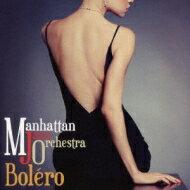 【送料無料】 Manhattan Jazz Orchestra (MJO) マンハッタンジャズオーケストラ / Bolero 【SHM-CD】