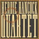 Herbie Hancock ハービーハンコック / Quartet 【CD】