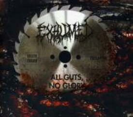 【送料無料】 Exhumed / All Guts No Glory 輸入盤 【CD】