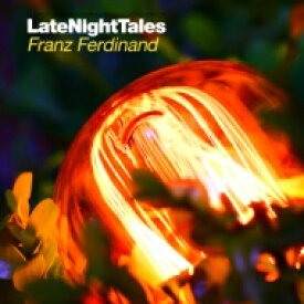 Franz Ferdinand フランツフェルディナンド / Late Night Tales Franz Ferdinand 輸入盤 【CD】