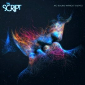 SCRIPT スクリプト / No Sound Without Silence 輸入盤 【CD】