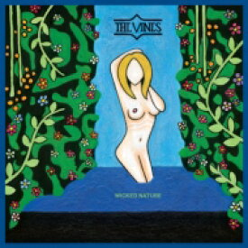 Vines バインズ / Wicked Nature 輸入盤 【CD】