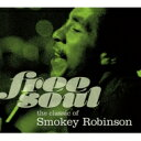 Smokey Robinson スモーキーロビンソン / Free Soul The Classic Of Smokey Robinson 【CD】