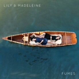 Lily & Madeleine / Fumes 【LP】