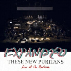 These New Puritans ジーズニューピューリタンズ / Expanded (Live At The Barbican) 輸入盤 【CD】