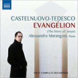 Castelnuovo-tedesco カステルヌオーボ=テデスコ / 『エヴァンゲリオン〜28のピアノ小品によるイエスの物語』 マランゴーニ 輸入盤 【CD】