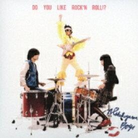 【送料無料】 N'夙川BOYS / Do you like Rock'n Roll !? 【CD】