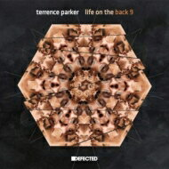 Terrence Parker / Life On The Back 9 輸入盤 【CD】