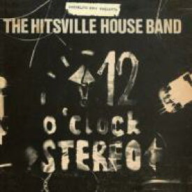 Hitsville House Band / 12 O'clock Stereo 【LP】