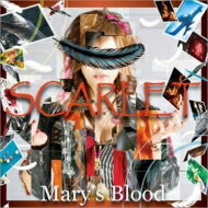 Mary's Blood / SCARLET 【CD】