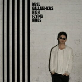 Noel Gallagher's High Flying Birds / Chasing Yesterday 【CD】