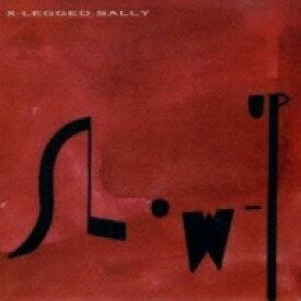 【送料無料】 X Legged Sally / Slow Up 【SHM-CD】